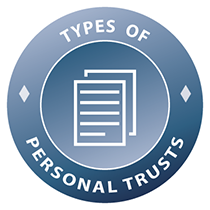 Types of Personal Trusts